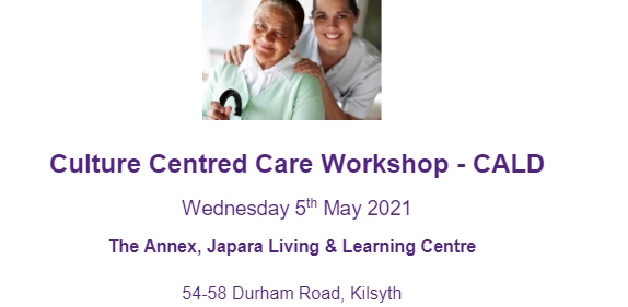 Culture Centred Care Workshop May 5th KIlsyth